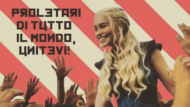 Comunisti Daenerys Targaryen